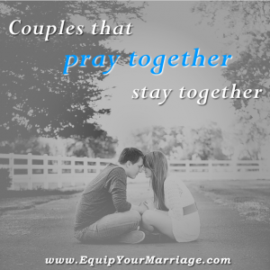 Prayer is the key to building a long and lasting connection with your spouse.