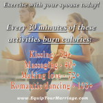 Exercise daily with your spouse to burn calories and build intimacy