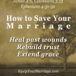 Your marriage can be saved through healing, rebuilding, and grace
